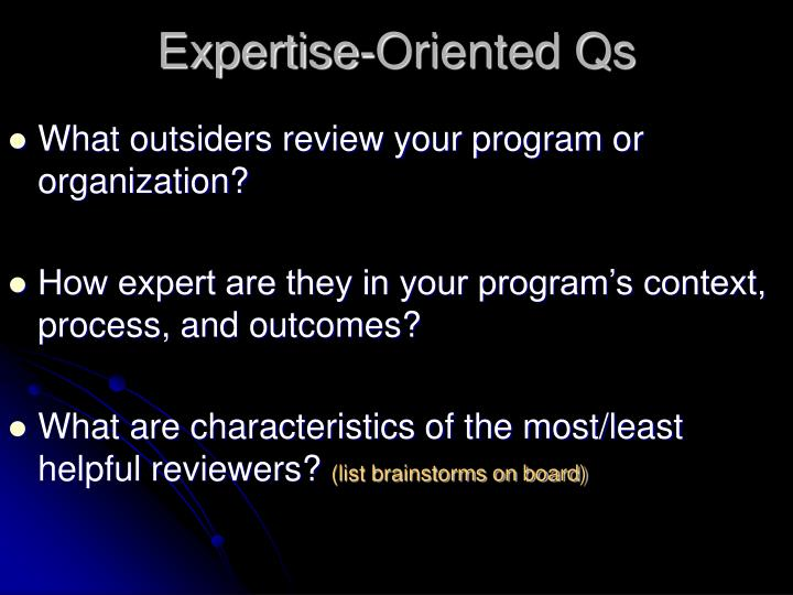 Expertise-Oriented Qs