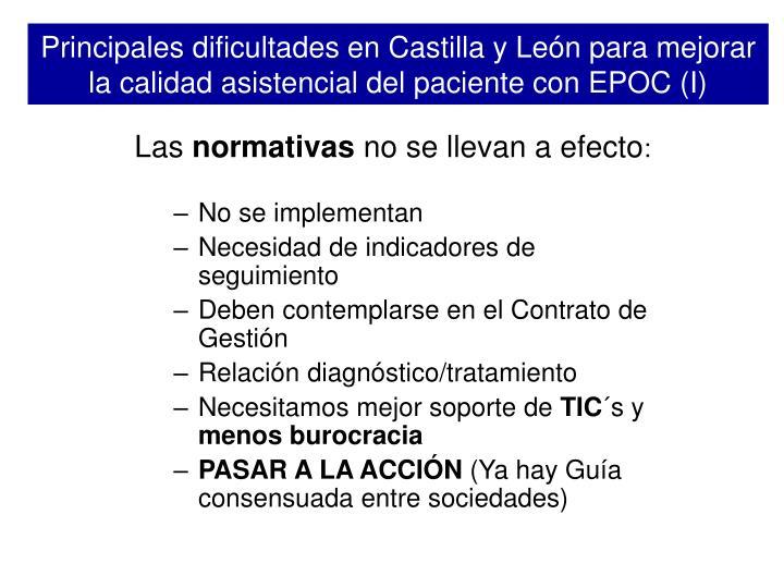 Principales dificultades en Castilla y León para mejorar la calidad asistencial del paciente con EPOC (I)