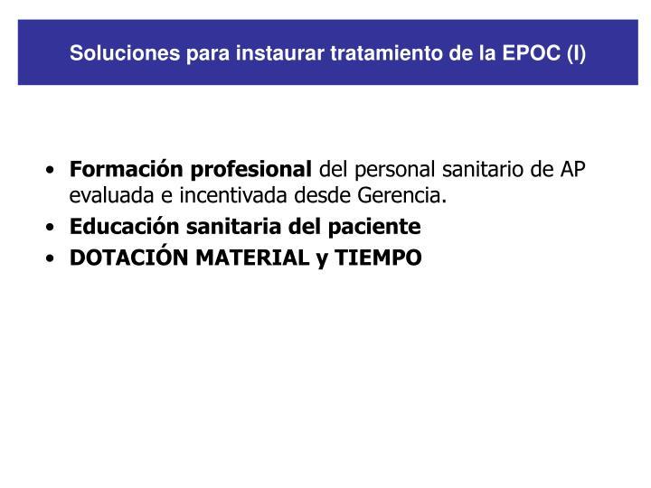 Soluciones para instaurar tratamiento de la EPOC (I)