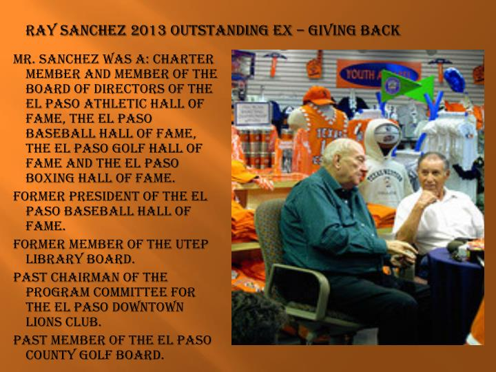 Ray Sanchez 2013 Outstanding EX – Giving Back