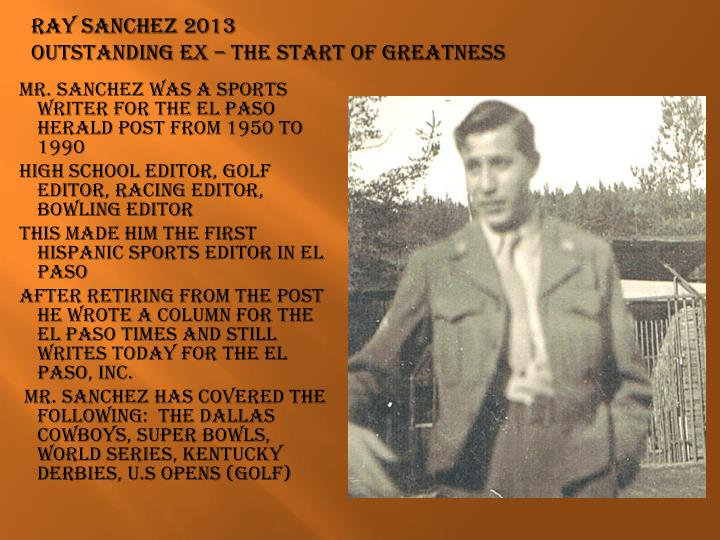 Ray sanchez 2013 outstanding ex the start of greatness