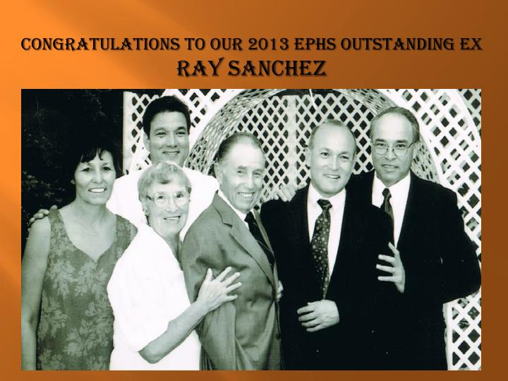 Congratulations to our 2013 EPHS outstanding Ex