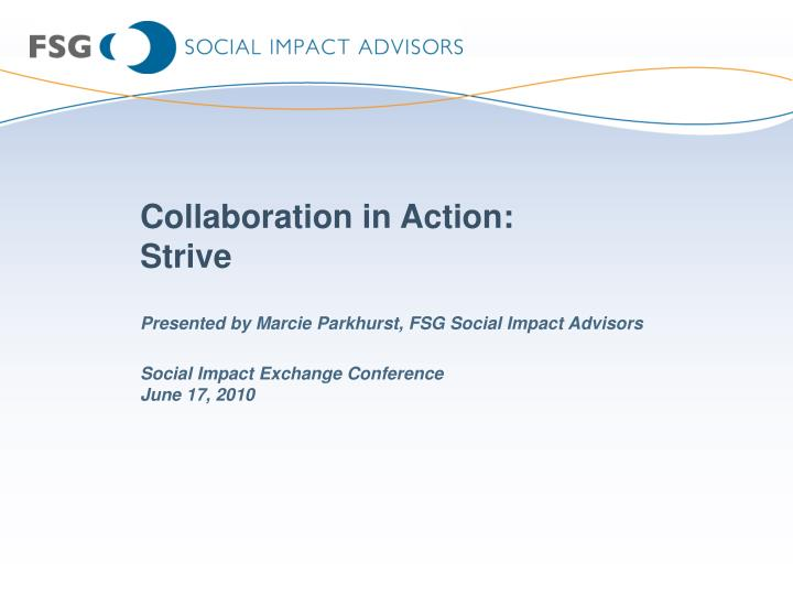 Collaboration in action strive