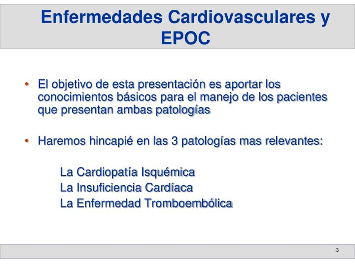 Enfermedades Cardiovasculares y EPOC