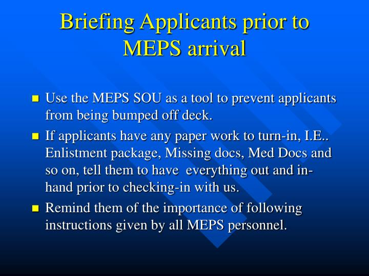 Briefing Applicants prior to MEPS arrival