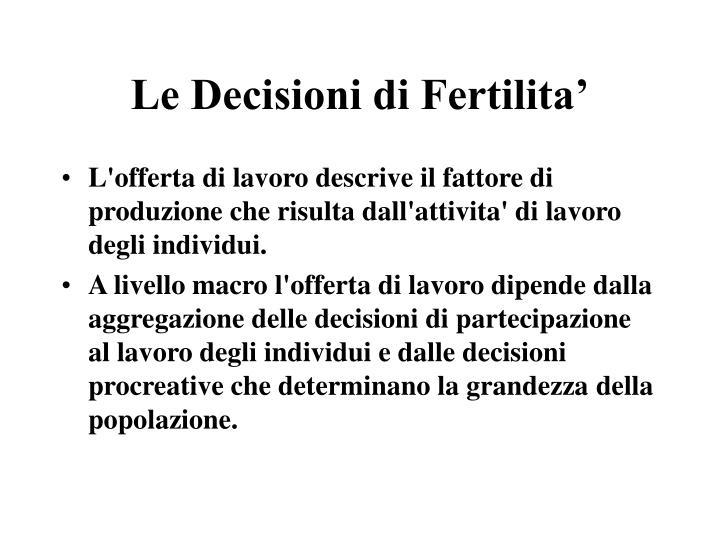 Le Decisioni di Fertilita'