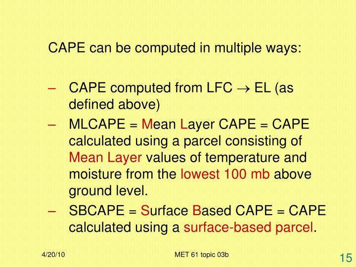 CAPE can be computed in multiple ways: