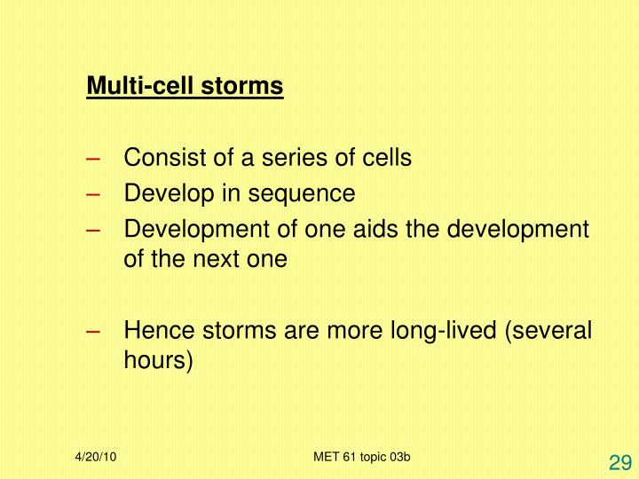 Multi-cell storms