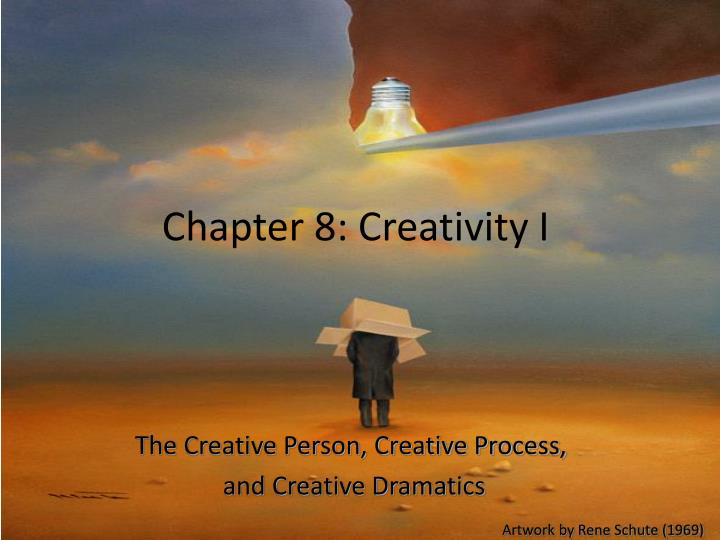 Chapter 8 creativity i