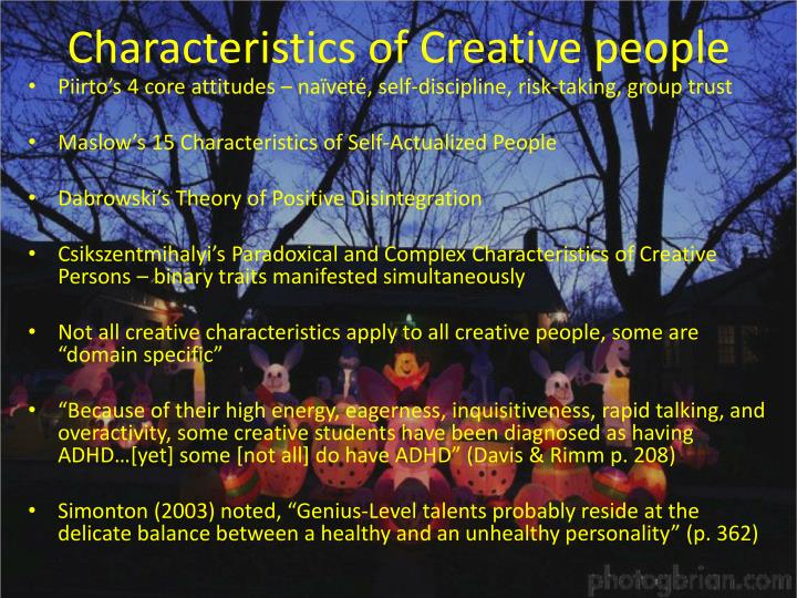 Characteristics of Creative people