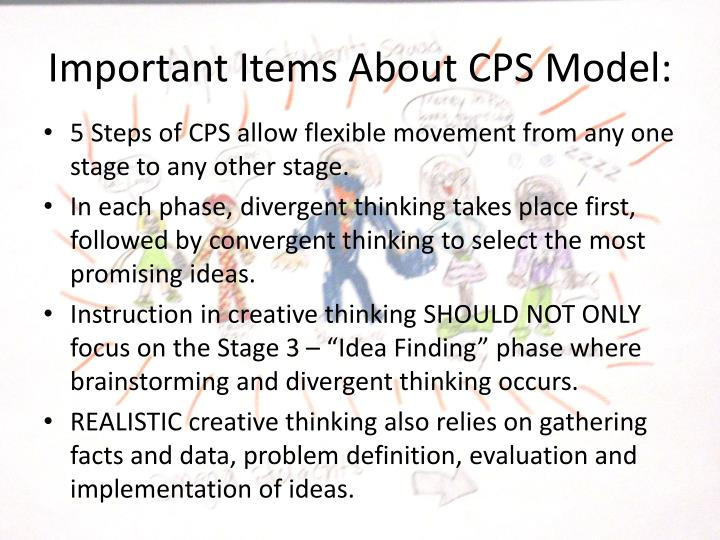 Important Items About CPS Model: