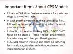 important items about cps model