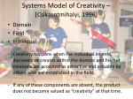 systems model of creativity csikzentmihalyi 1996