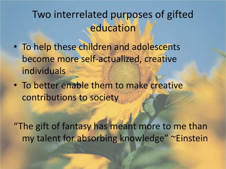 Two interrelated purposes of gifted education