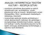 analiza i interpretacja tekst w kultury recepcja sztuki