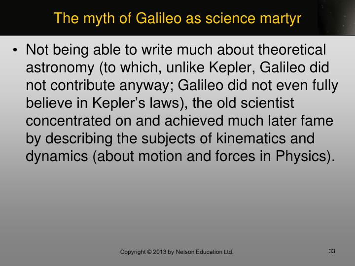 The myth of Galileo as science martyr