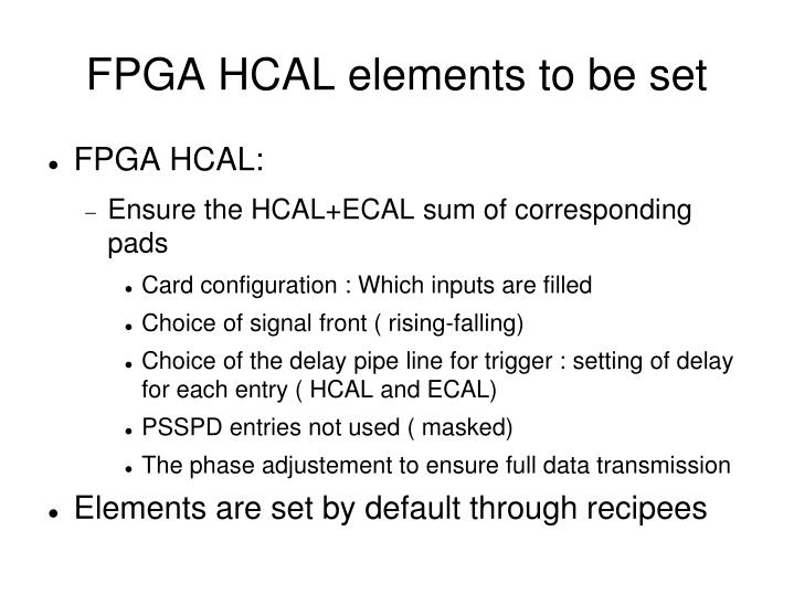 FPGA HCAL elements to be set