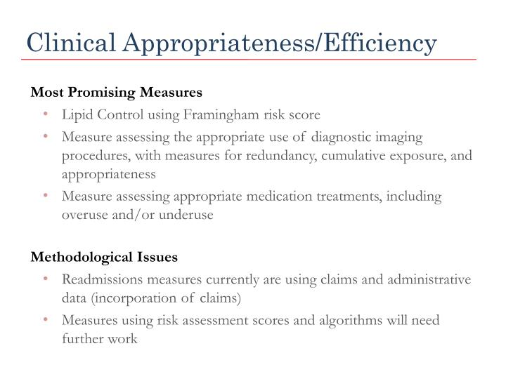 Clinical Appropriateness/Efficiency