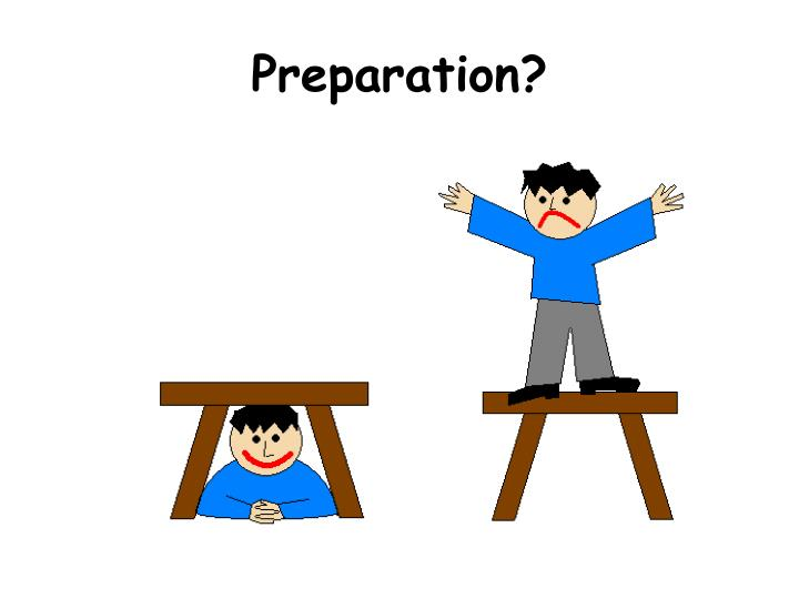 Preparation?