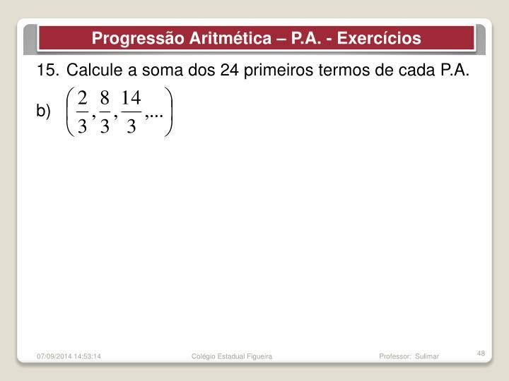 Progressão Aritmética – P.A. - Exercícios