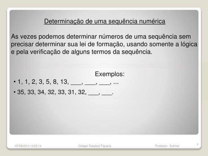 Determinação de uma sequência numérica