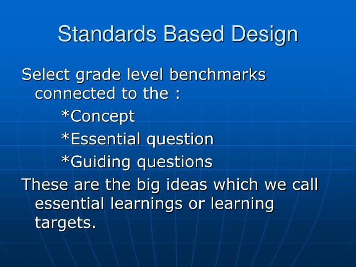 Standards Based Design