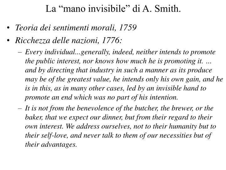 "La ""mano invisibile"" di A. Smith."