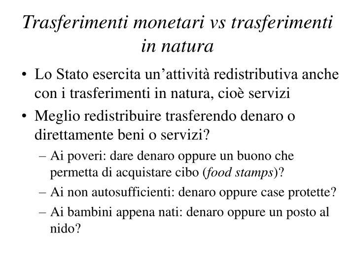 Trasferimenti monetari vs trasferimenti in natura