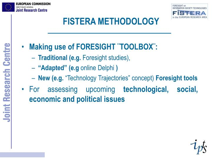 FISTERA METHODOLOGY