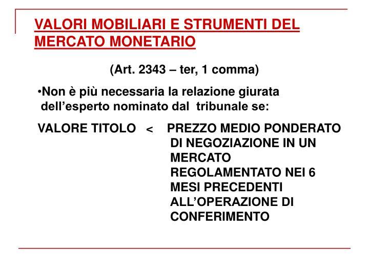 VALORI MOBILIARI E STRUMENTI DEL MERCATO MONETARIO