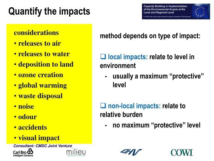 Quantify the impacts