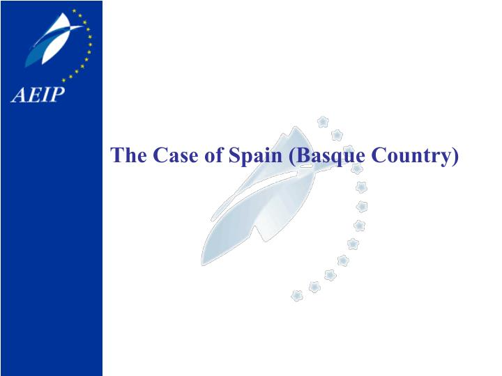 The Case of Spain (Basque Country)