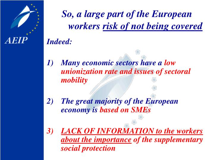 So, a large part of the European workers