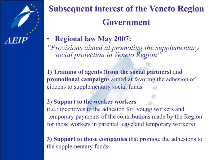 Subsequent interest of the Veneto Region Government