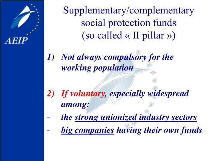 Supplementary complementary social protection funds so called ii pillar