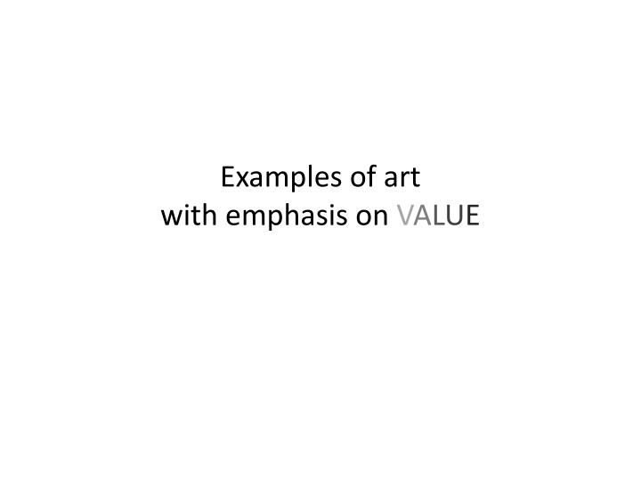 Examples of art