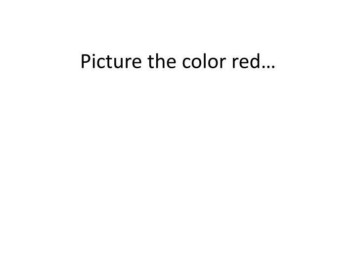 Picture the color red