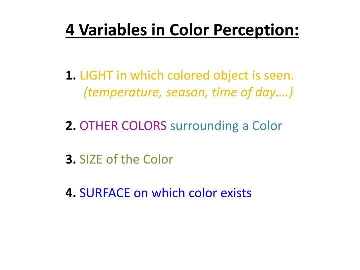 4 Variables in Color Perception: