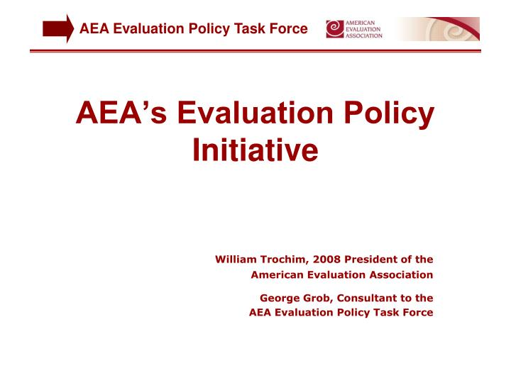 Aea s evaluation policy initiative