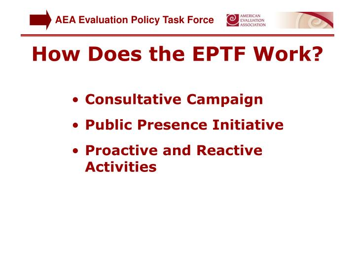 How Does the EPTF Work?