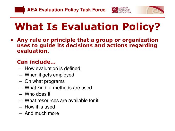 What is evaluation policy