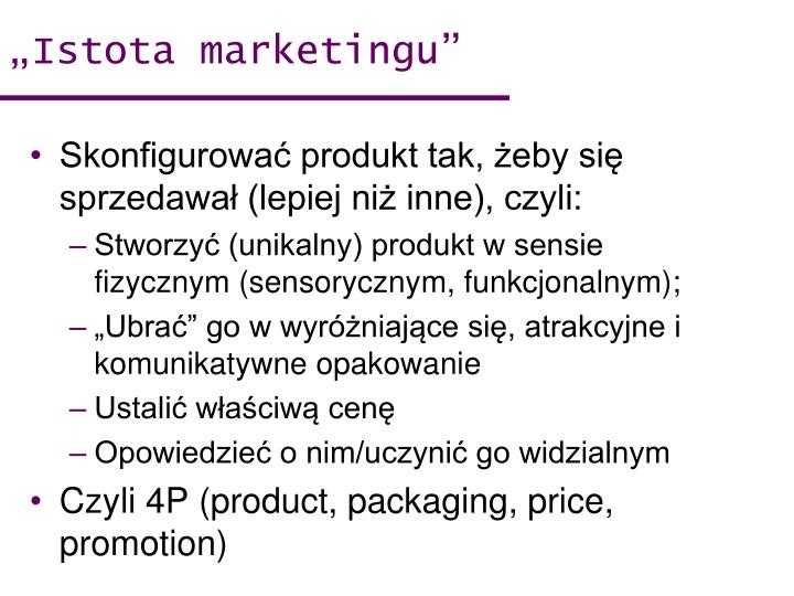 """Istota marketingu"""
