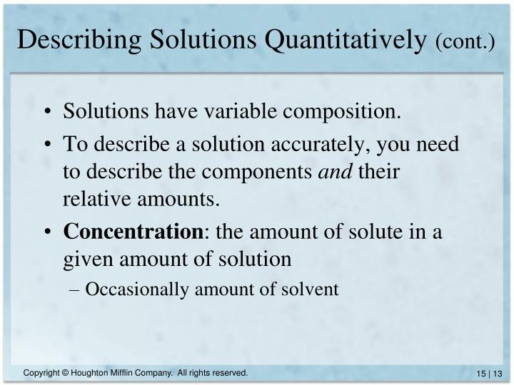 Describing Solutions Quantitatively