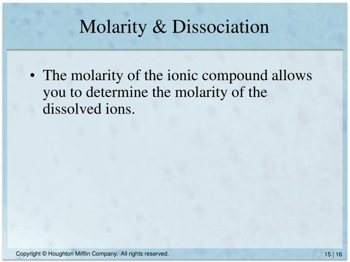 Molarity & Dissociation