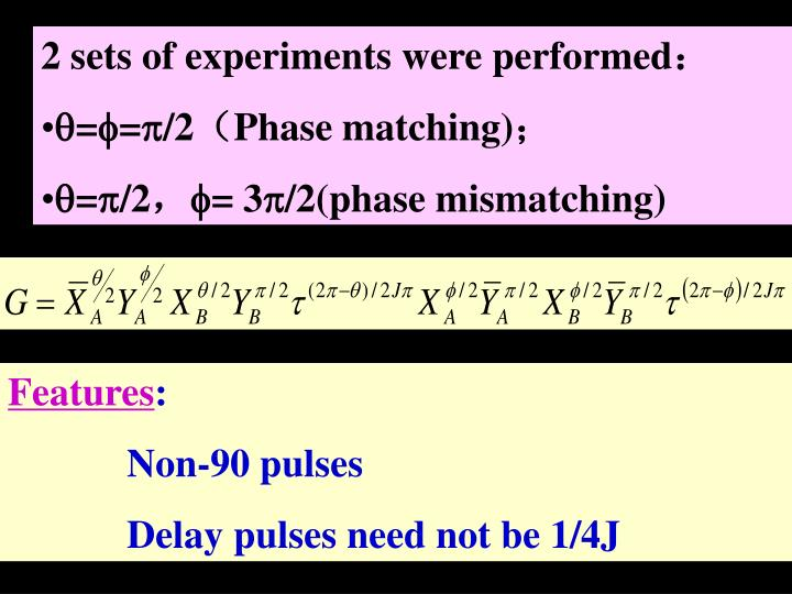 2 sets of experiments were performed