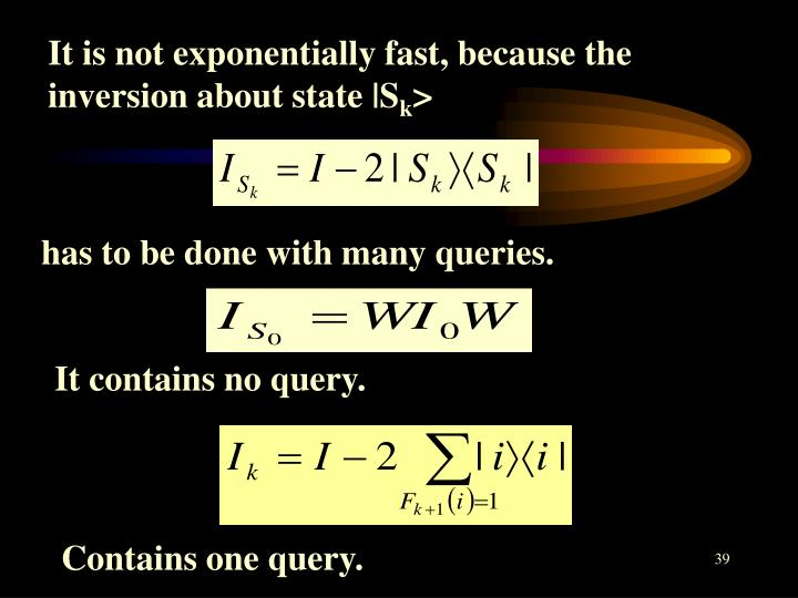 It is not exponentially fast, because the inversion about state |S