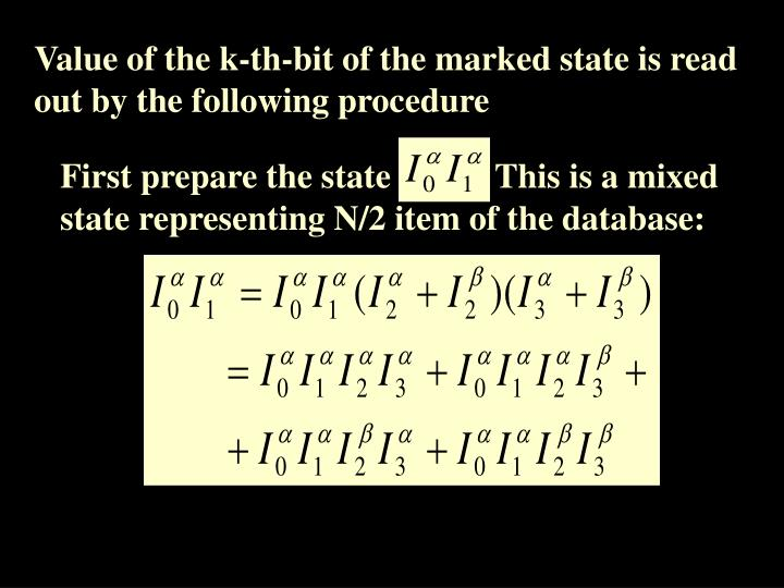 Value of the k-th-bit of the marked state is read out by the following procedure