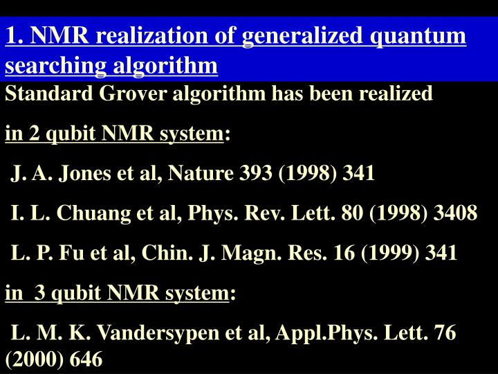 1. NMR realization of generalized quantum searching algorithm