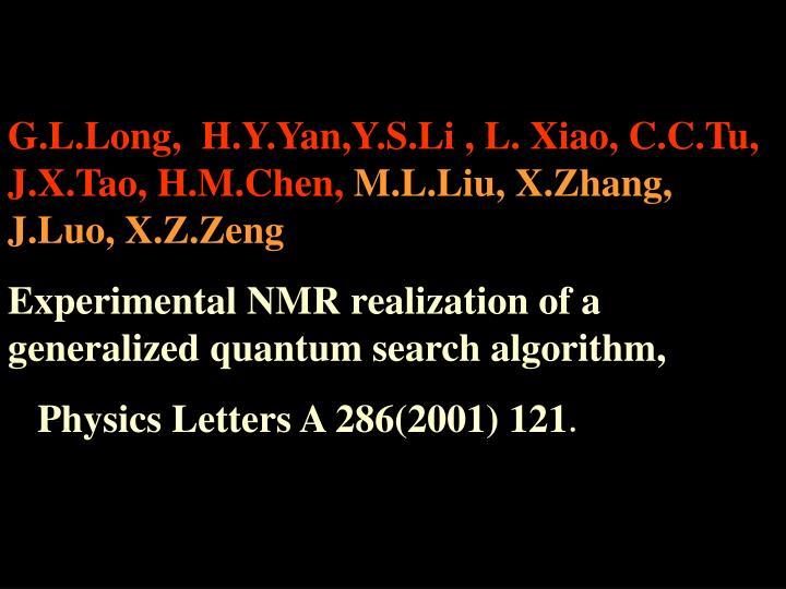 G.L.Long,  H.Y.Yan,Y.S.Li , L. Xiao, C.C.Tu, J.X.Tao, H.M.Chen,