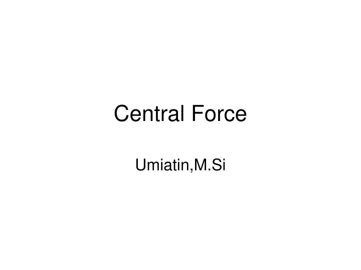 Central force